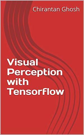 Visual Perception with Tensorflow