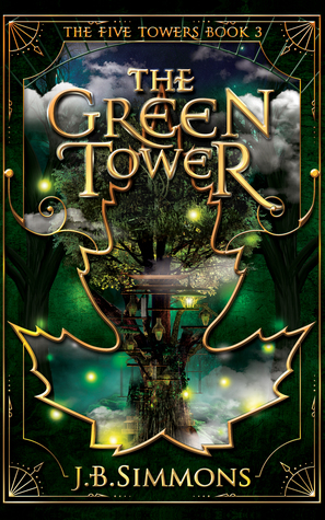 The Green Tower (The Five Towers, #3)