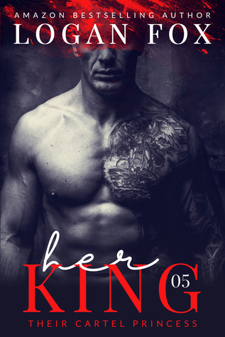 Her King (Their Cartel Princess #5)