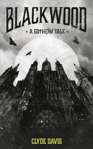 Blackwood: A Gotheim Fantasy Tale (Gotheim, #1)