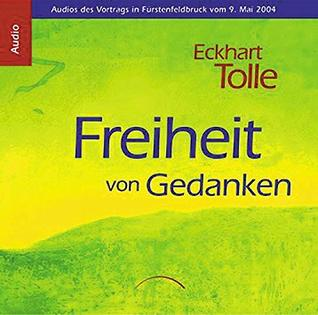 Freiheit von Gedanken CD: Audios des Vortrags in Fürstenfeldbruck vom 9. Mai 2004
