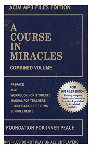 A Course in Miracles Combined Volume MP3 Files Edition