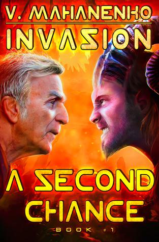 A Second Chance (Invasion Book #1): LitRPG Series