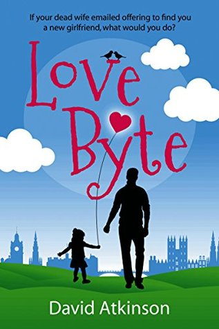 LOVE BYTE an absolutely gripping romantic comedy full of love and laughter