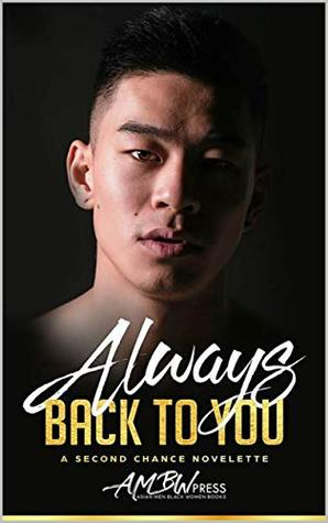 Always Back To You: A Second Chance Novelete