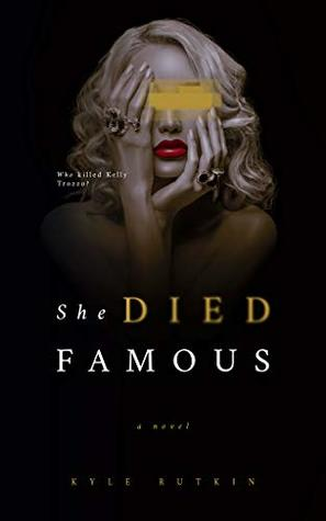 She Died Famous