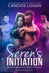 Reverse Harem High School Romance - Seren's Initiation by Candice Logan