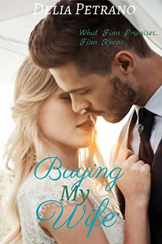 Buying My Wife (Sold To The Highest Bidder Book 4)