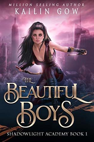 Shadowlight Academy 1: The Beautiful Boys: A High School Paranormal Bully Romance (Shadowlight Academy Series)