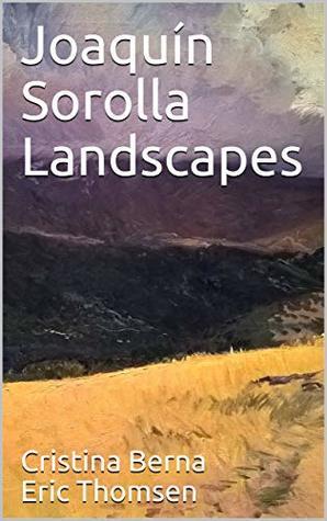 Joaquín Sorolla: Landscapes