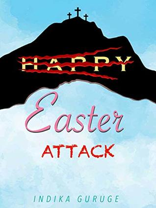 Easter Attack : A Thriller
