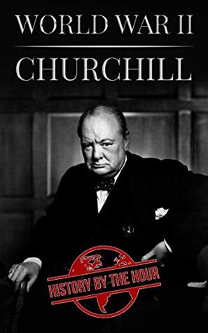 Churchill (One Hour History Books Book 9)