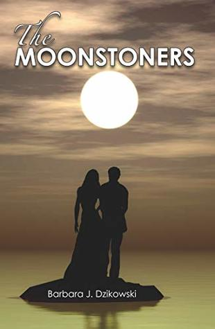 The Moonstoners (The Moon Trilogy, Volume 1)