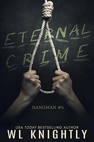 Eternal Crime (Hangman Book 6)