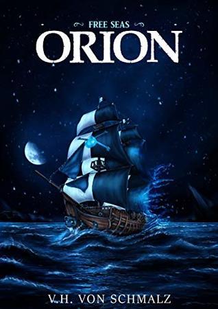 Free Seas - Orion: Free Seas Trilogy Book 1
