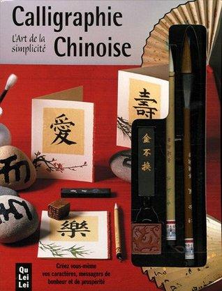 Calligraphie chinoise : L'Art de la simplicité