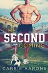 The Second Coming (Rogue Academy #1)