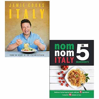Jamie Cooks Italy [Hardcover], Nom Nom Italy In 5 Ingredients 2 Books Collection Set