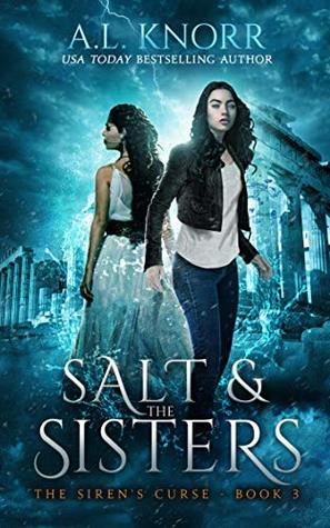 Salt & the Sisters (The Siren's Curse, #3)