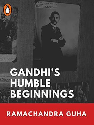 Gandhi's Humble Beginnings: