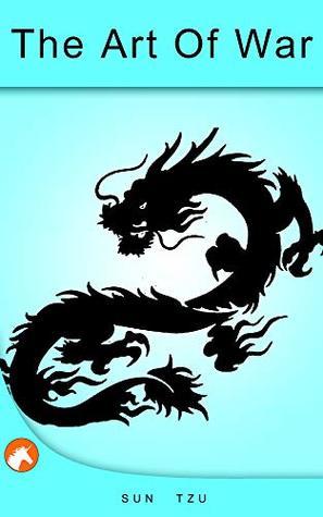 The Art Of War: Sun Tzu