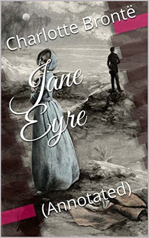 Jane Eyre: (Annotated)