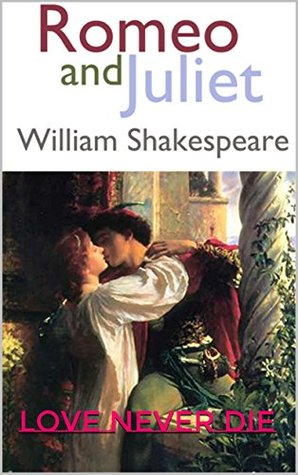 ROMEO AND JULIET: love never die