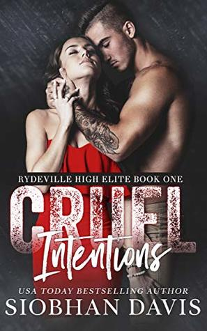 Cruel Intentions (Rydeville High Elite #1) by Siobhan Davis