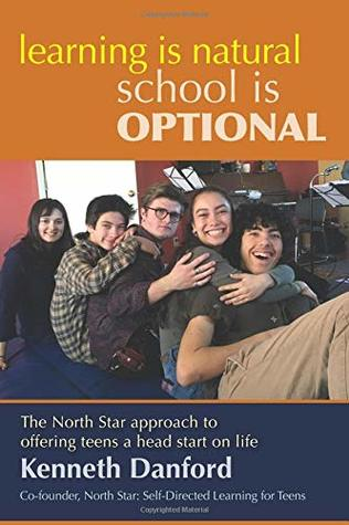 Learning is Natural, School is Optional.: The North Star approach to offering teens a head start on life