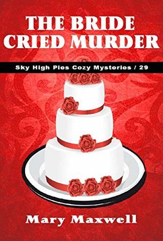 The Bride Cried Murder