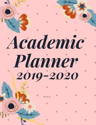 Academic Planner 2019-2020 8 5 x 11: Pink Polka Floral