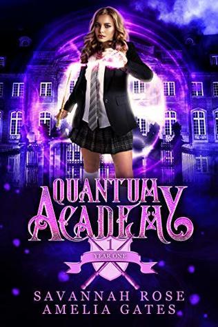 Quantum Academy: Paranormal Academy Magical Romance