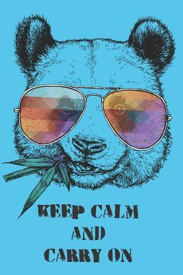 Cool Panda Bear Keep Calm And Carry On 12 Month Academic Journal For Students, Teachers & Parents