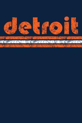 Detroit: Michigan Notebook Journal Planner Retro Vintage Weathered 90 Pages