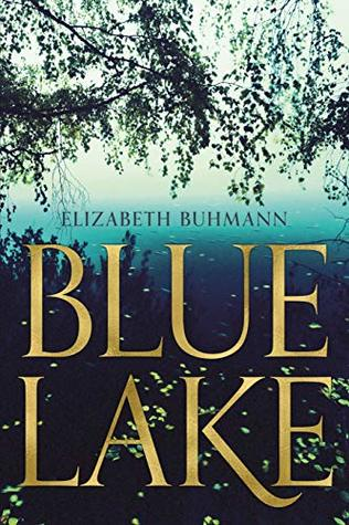 Blue Lake: A Mystery