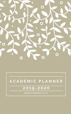 Academic Planner 2019-2020 weekly monthly 5 x 8: Monthly Calendars