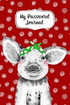My Password Journal Password Keeper Book Cute Pig Cover