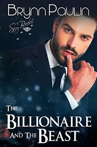 The Billionaire and the Beast (Billionaire Club Book 4)