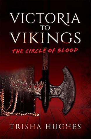 Victoria to Vikings: The Circle of Blood