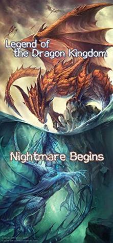 Legend of the Dragon Kingdom: Nightmare Begins
