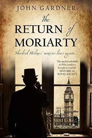 The Return of Moriarty (Professor Moriarty Book 1)