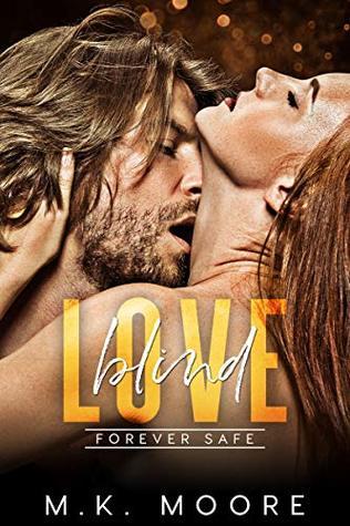 Blind Love: Forever Safe Romance Series