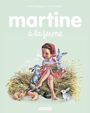 Les albums de Martine: Martine a la ferme