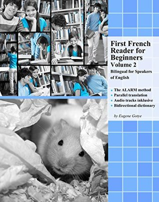 First French Reader for Beginners: Volume 2 Bilingual for speakers of English (Print Replica)