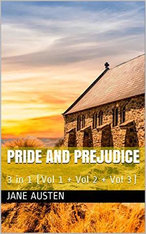 Pride and Prejudice: 3 in 1 (Vol 1 + Vol 2 + Vol 3)
