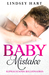 Baby Mistake by Lindsey Hart