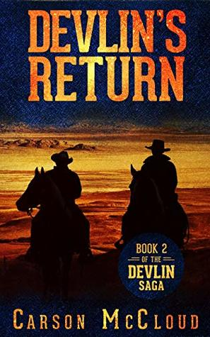 Devlin's Return: Book 2 of the Devlin Saga