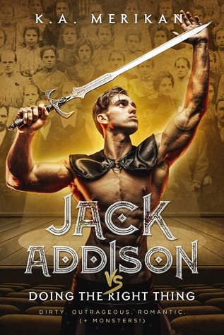 Jack Addison vs. Doing The Right Thing (Jack Addison vs. A Whole World of Hot Trouble, #9)