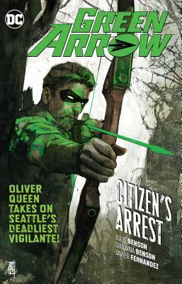 Green Arrow, Volume 7: Citizen's Arrest