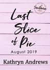 Last Slice of Pie